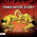 Torrid Nature Scenes