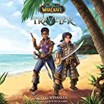 Traveler: World of Warcraft, Book 1 | Greg Weisman