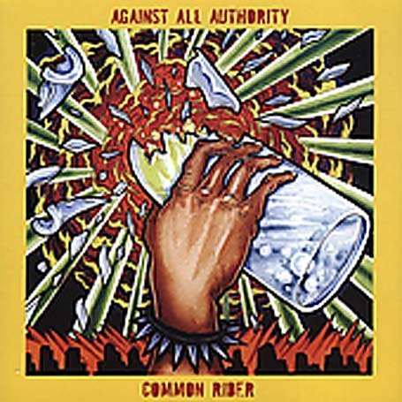 Against All Authority - Common Rider - Zortam Music
