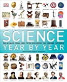 Science Year by Year (Dk Science)