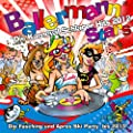 Ballermann Stars - Die Karneval Schlager Hits 2012 - Die Fasching und Apres Ski Party bis 2013 [Explicit]