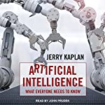 Artificial Intelligence: What Everyone Needs to Know | Jerry Kaplan