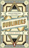 Dubliners (Penguin Essentials) (0241956854) by Joyce, James