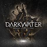 Where Stories End by Darkwater (2010) Audio CD