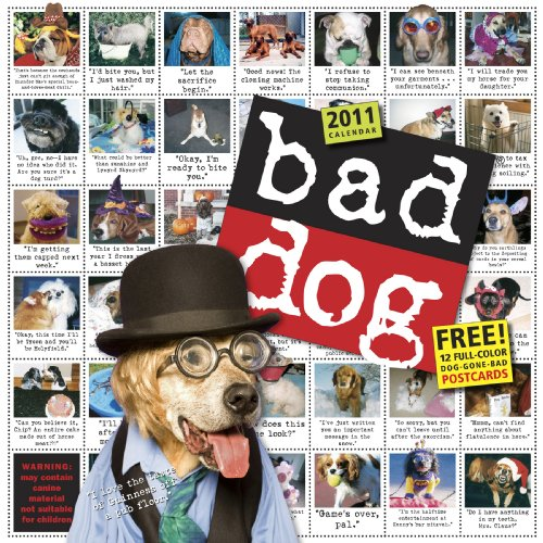 Bad Dog Wall Calendar 2011