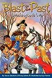 Washington's War (Blast to the Past)
