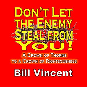 Don't Let the Enemy Steal from You! Audiobook