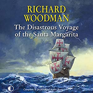 The Disastrous Voyage of the Santa Margarita Audiobook