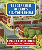 img - for The Supremes at Earl's All-You-Can-Eat book / textbook / text book