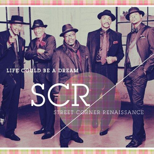 Street Corner Renaissance - Life Could Be A Dream - Zortam Music
