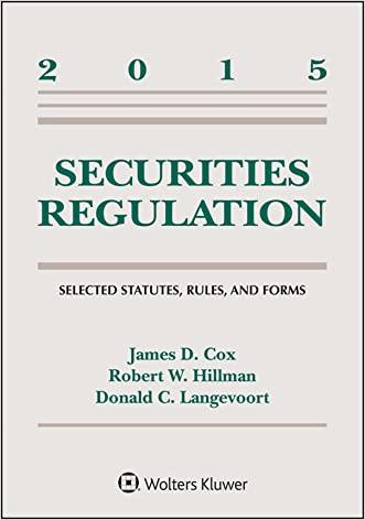 Securities Regulation: Selected Statutes, Rules, and Forms, 2015 Statutory Supplement