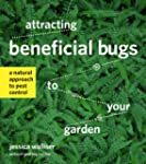 Attracting Beneficial Bugs to Your Ga...