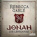 Jonah - Die Lehrjahre (Der K�nig der...