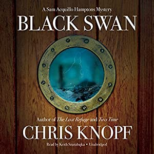 Black Swan: A Sam Acquillo Hamptons Mystery | [Chris Knopf]