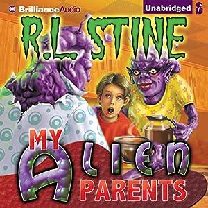 My Alien Parents | [R.L. Stine]