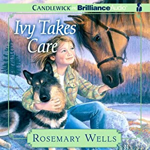 Ivy Takes Care | [Rosemary Wells]