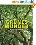 Gr�nes Wunder: W�lder in Deutschland
