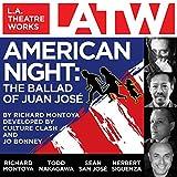 American Night: The Ballad of Juan Jose (Dramatized)