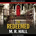 The Redeemed (       UNABRIDGED) by M.R. Hall Narrated by Sian Thomas