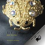 El Escarabajo de Oro (Texto Completo) [The Gold Bug ] | Edgar Allan Poe