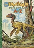 New Dinosaur Discoveries A-Z [Hardcover]