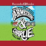 Armstrong and Charlie | Steven B. Frank