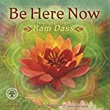 Be Here Now 2016 Wall Calendar: Teachings from Ram Dass