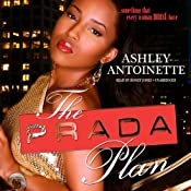 The Prada Plan: The Prada Plan, Book 1 | Ashley Antoinette