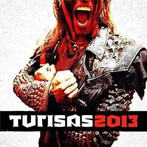 Turisas 2013 - Inclus CD