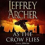 As the Crow Flies | Jeffrey Archer
