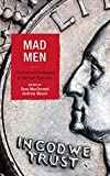 img - for Mad Men: The Death and Redemption of American Democracy (Politics, Literature, & Film) book / textbook / text book