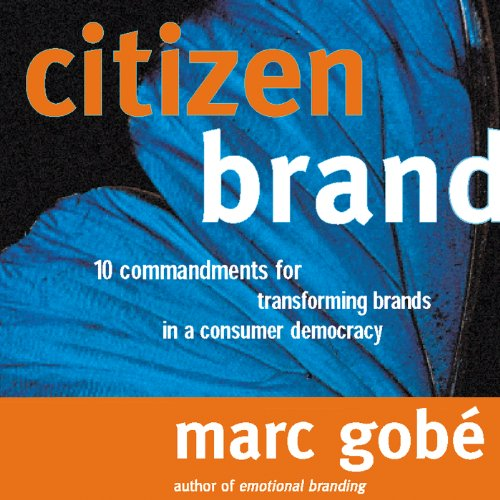 Emotional branding marc gobe