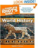 The Complete Idiot's Guide to World History, 2nd Edition (Idiot's Guides)
