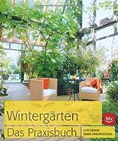 Wintergärten in der Praxis