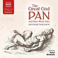 The Great God Pan and Other Weird Tales audio book