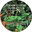 Permaculture in Practice: Ecologically Sound Living-by Design (DVD)