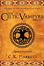 Disenchanted: Book One (The Celtic Vampyre Saga)