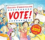 Vote! (0547059736) by Christelow, Eileen