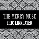 The Merry Muse | Eric Linklater