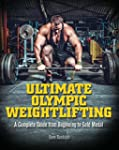 Ultimate Olympic Weightlifting: A Com...