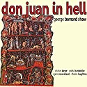 Don Juan In Hell Audiobook by George Bernard Shaw Narrated by Cedric Hardwicke