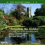English Hymn 2: Jerusalem the Golden
