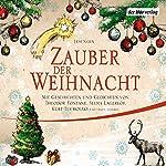 Zauber der Weihnacht | Wilhelm Busch,Theodor Fontane,Selma Lagerlöf,Joachim Ringelnatz,Kurt Tucholsky