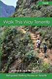 img - for Walk this Way Tenerife (Volume 1) book / textbook / text book