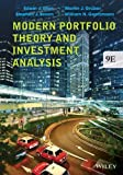 img - for Modern Portfolio Theory and Investment Analysis 9th edition by Elton, Edwin J., Gruber, Martin J., Brown, Stephen J., Goetz (2014) Paperback book / textbook / text book