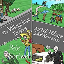 Double Village Idiot: A Laugh Out Loud Comedy Double (       UNABRIDGED) by Pete Sortwell Narrated by Chris Dabbs