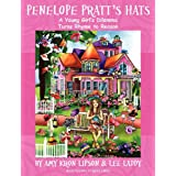 Penelope Pratt's Hats (A Young Girl's Dilemma Turns Rhyme to Reason)