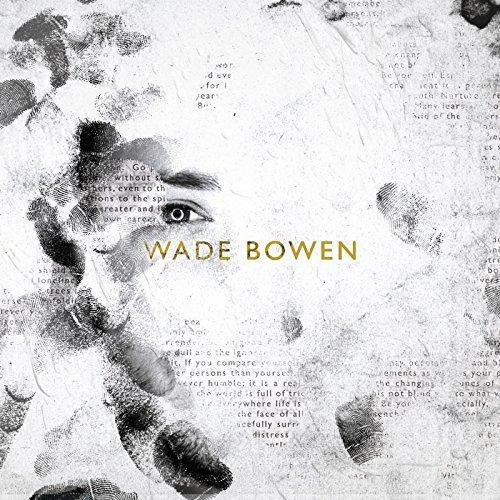 Wade Bowen-Wade Bowen-2014-404 Download