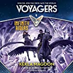 Infinity Riders: Voyagers, Book 4   Kekla Magoon
