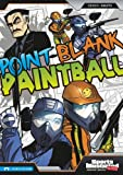 Point-Blank Paintball (Sports Illustrated Kids Graphic Novels)